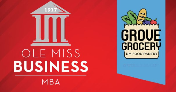 Ole Miss Business MBA, Grove Grocery UM Food Pantry